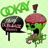 Ookay - Thief (Dubloadz Remix)[Free Download]