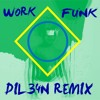 Work - Rihanna feat. Drake (VERSÃO FUNK) [Dil34n Remix]