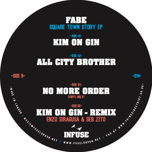 Fabe - All City Brother (Infuse014) (CLIP)