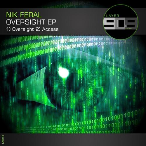 LAY014 : Nik Feral - Oversight (Original Mix)