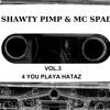 Shawty Pimp & MC Spade - Bring Da Money To Da Mack