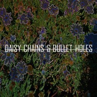 Daisy Chains And Bullet Holes_B-Side