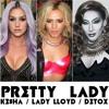 Ke$ha - Pretty Lady (feat. Lady Lloyd & Detox)