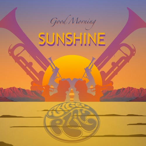 Good Morning Sunshine Jazz : Organic neo good morning sunshine by angel play records