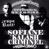 Sofiane ft Kalash Criminel - 93 Empire #JeSuisPasséChezSo #IZMRMX