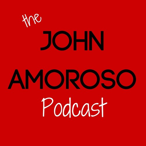 Ep. 7: Twitter is a Playground - The John Amoroso Podcast