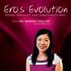Eros Evolution - Masculinity and Femininity Explained