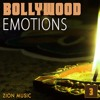 Zion Music - Bollywood Emotions 3