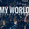 Tech N9ne-MyWorld(Defeatz Remix)(Intro)