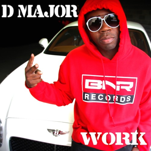 Bnrrecords DMajor Work soundcloudhot