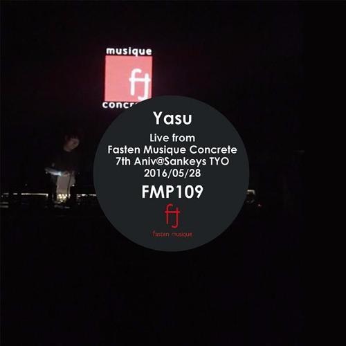 Fasten Musique Podcast 109 | Yasu