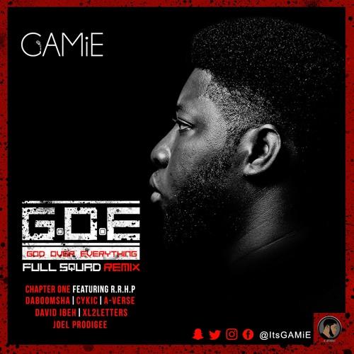G.O.E (GOD OVER EVERYTHING) FULL SQUAD REMIX CHPT.1 - Boomsha Cykic Averse XL2LETTERS & Misfit
