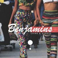 CVIRO & GXNXVS - Benjamins (SugaBoy Remix)