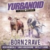YURBANOID - Since U Been Gone [Preview]
