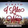 Timaya - I Like The Way