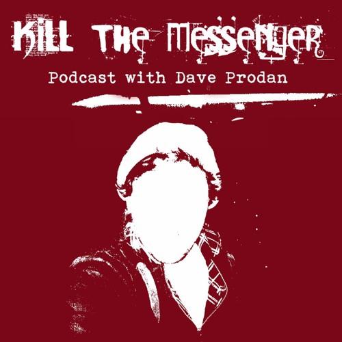 Kill the Messenger Podcast w/ Dave Prodan - Ep. 1 (Born or Made? / Fantasy Island: J-Bay)