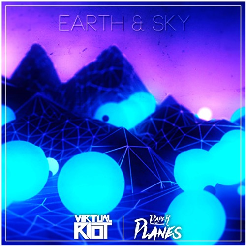 virtual riot earth sky edit by paper planes free download on