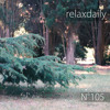 N°105 - Light & Relaxing Music - easy, calm, smooth
