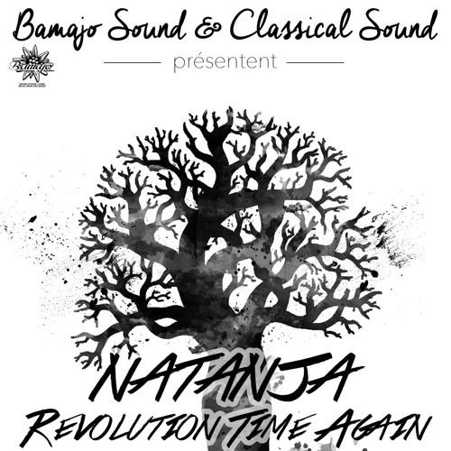 Natanja ''Revolution Time Again '' Bamajo 2016 Release