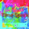 Sam Prock - Time Speck {AN} EeL Mix