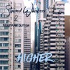 Stained Whiksers & Benjiman Sutton - Higher(Click buy to download)