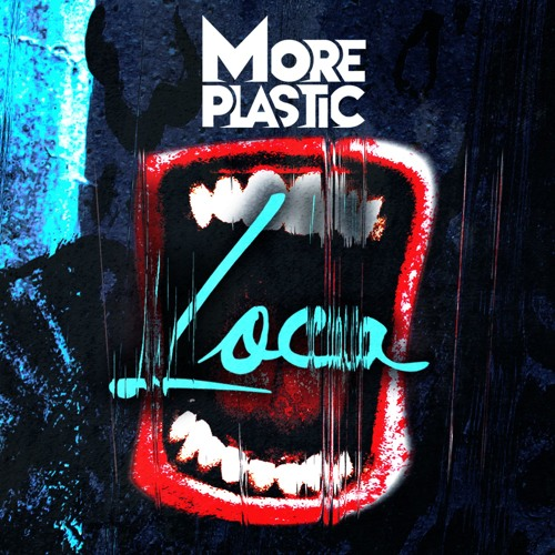 More Plastic - Loca (Original Mix)