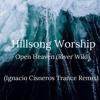(Unknown Size) Download Lagu Hillsong - Open Heaven (River Wild)(Ignacio Cisneros Trance Remix) Mp3 Gratis