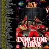 DJ ROY INDICATOR WHINE GAL DASH OUT MIXTAPE 2016