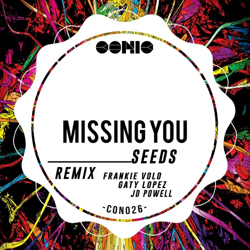 Seeds - Missing You (Original Mix)// Conic Records [CR]