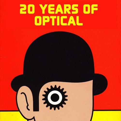 Optical - 'Blast' [20YearsOfOpticalLP] (1997)