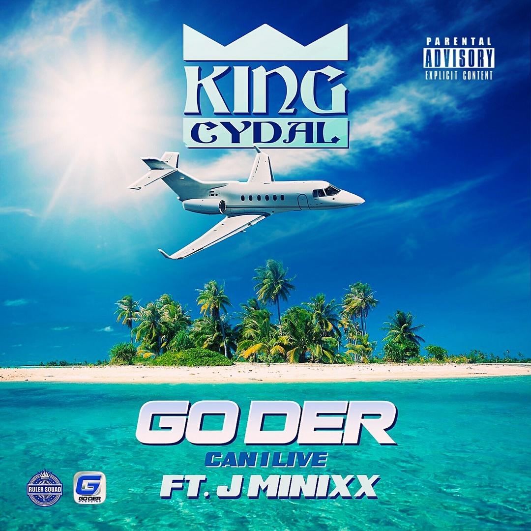 King Cydal ft. J Minixx - Go Der (Can I Live) (Prod. King Cydal) [Thizzler.com Exclusive]