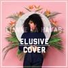 Lianne La Havas - Elusive (COVER)