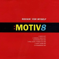 Motiv8 - Rockin' For Myself (Nikko Diesel Bootleg)