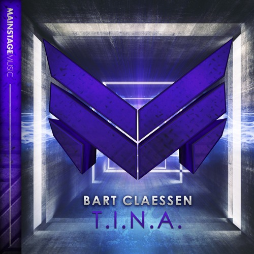 Bart Claessen - T.I.N.A.
