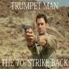 Original Tunes- Trumpet Man the 70's Strike Back Theme