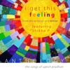 I Get This Feeling - featuring Shikha P - from the writings of R Mittur