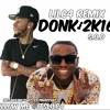 Donk 2k16 ( LilC4 Remix )FOLLOW ME @itslilc4
