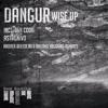 Dangur - Wise Up (Ben Coda Remix)