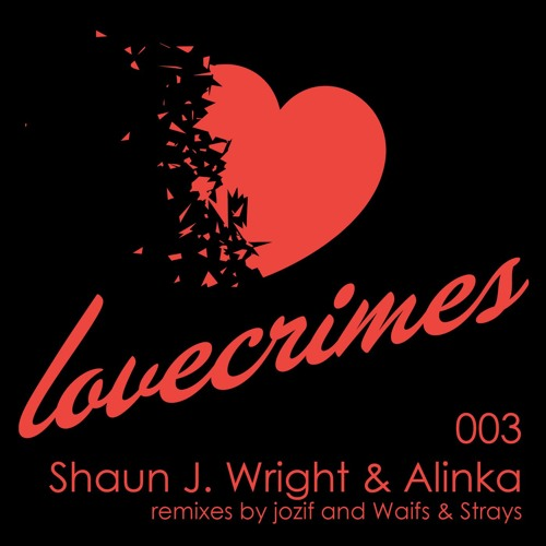 Shaun J. Wright & Alinka - Greed EP - Lovecrimes 003