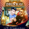 Drink like a Fish DJ Nakul