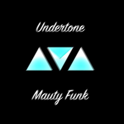 Undertone Ver 3 - Mauty Funk