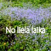 No Liela Laika (demo)