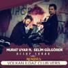 Murat Uyar Ft. Selim Gülgören - Hesap Sorar ( Volkan Ilgaz Club Vers. ) mp3