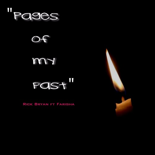 Rick Bryan Ft Farisha - Pages Of My Past