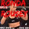 Ronda Rousey (Freestyle)