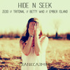 Hide n' Seek (ft. Zedd, Tritonal, Betty Who, Ember Island)