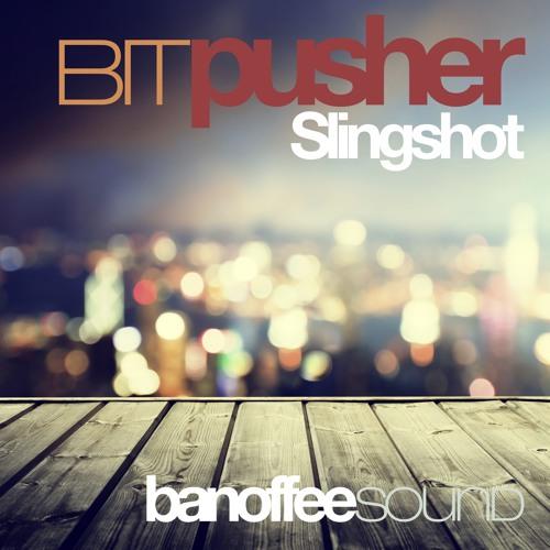 BitPusher - Slingshot (Mission Specialists remix)