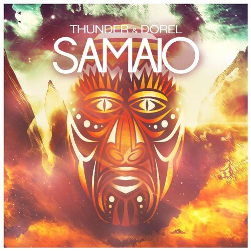 Thunder & Dorel - Samaio (Original Mix)