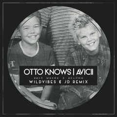 Otto Knows Ft. Avicii - Back Where I Belong (WildVibes & Jaylife Remix) *SUPPORTED BY DASH BERLIN*