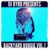 DJ Byrd Presents - Backyard Boogie